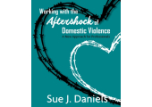 Working with the Aftershock of Domestic Violence & Abuse - For Practitioners