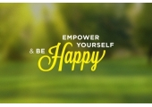 Empower Yourself & Be Happy