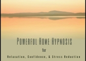 Powerful Home Hypnosis for Relaxation, Confidence, and Stress Reduction<br />Available now on Amazon, Audible and iTunes
