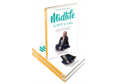 Midlife is NOT a Crisis, Rediscover Your Drive & Reclaim Your Happiness