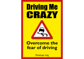 Driving me crazy - overcome the fear of driving<br />Penelope didn't drive for 13 years until she trained as a hypnotherapist, now she shares the secret of driving confidently.