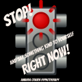 Stop!<br />Say something kind to Yourself