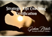 Strategic Life Coach Certification Course - Beginner to Pro