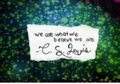 C.S.Lewis, one of my favourite quotes from my favourite author