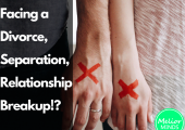Facing Divorce, Separation or Breakup?