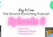 Divorce Coaching Podcast - YouTube - Ep6 Domestic Abuse