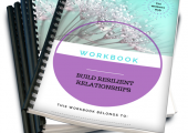 Build Resilient Relationships workbook<br />5 Sessions Course