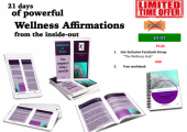 21 days of powerful Wellness Affirmations<br />Wellness from the Inside-Out