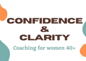 Confidence and clarity - coaching for women 40+
