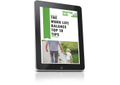 Work Life Balance Top 10 Tips - get this when you join our mailing list