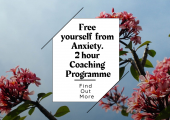 Free yourself from feelings of Anxiety