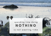 Sometimes personal development is doing nothing