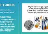 31 Trainers wrote a Free E Book for the world.  NLP for the World
