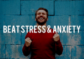 Beat Stress and anxiety
