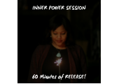 60 Minutes of Release - Inner Power Sessions