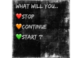 What will you..<br />Stop, continue, start  ?