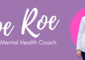 Joe Roe - The Mental Health Coach