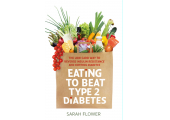 Eating to Beat Type 2 Diabetes<br />Eating to Beat