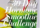 My successful SJH Hormone Smoothie Challenge