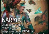Karma<br />Always listen to your soul...