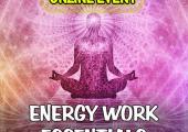 Energy Work Essentials Workshop