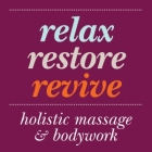 Holistic Massage: Relax Restore Revive