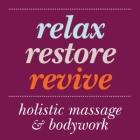 Holistic Massage: Relax Restore Revive